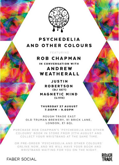 Psychedelia and Other Colours Launch Party at Rough Trade East